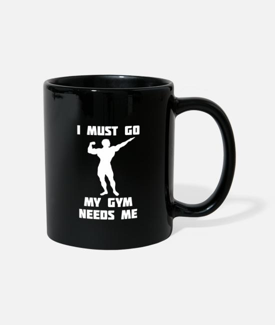 Body Builder Mugs & Drinkware - My fit needs me, i have to go - Mug black