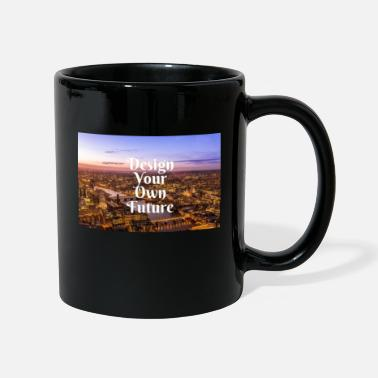 Your Design Your Own Future - Mug