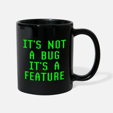Bug It's Not A Bug It's A Feature Funny Programming - Tazza