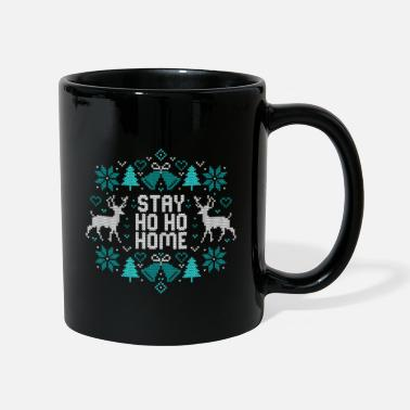 Familie Stay Ho Ho Home Ugly Christmas Weihnachten Zuhause - Tasse