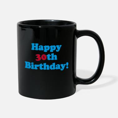 30th Happy 30th birthday! - Mug