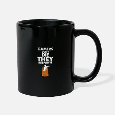 Gamer Respawn Gamer - Gamer Dont Die - gamer gamer - Taza de un color