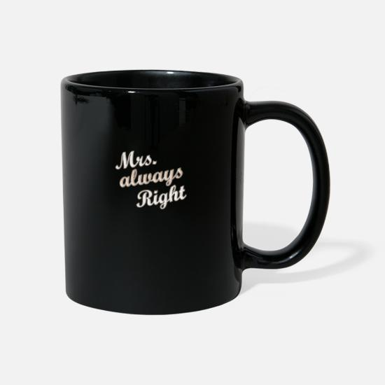 Toujours Mugs et récipients - Mme Always Right - Paarshirt Gift - Mug noir