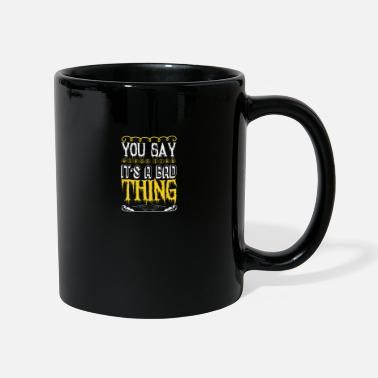 Dress Up You Say Witch as if it is a Bad Thing Gift - Mug