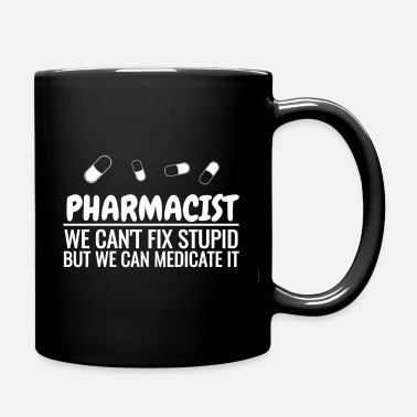 Pharmacy Pharmacist Pharmacist Pharmacist Pharmacy Pills - Mug