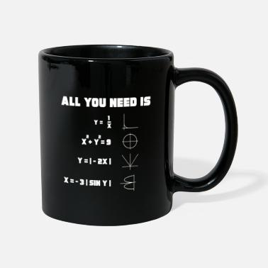 All You Need Is Love Mathematik All you need is love - Tasse