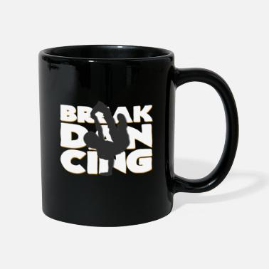Breakdance Breakdance - Tazza monocolore