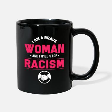 Anti Racism Anti-racism Anti Against Racism Nazis Right - Full Colour Mug
