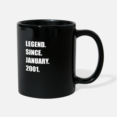 Legend Since January 2001 18 years old birthday - Mug