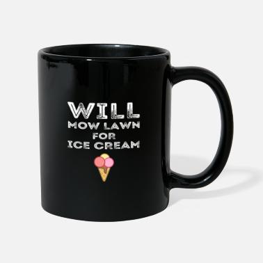 Quotes Will Mow Lawn For Ice Cream Grass Cutting Mowing - Full Colour Mug