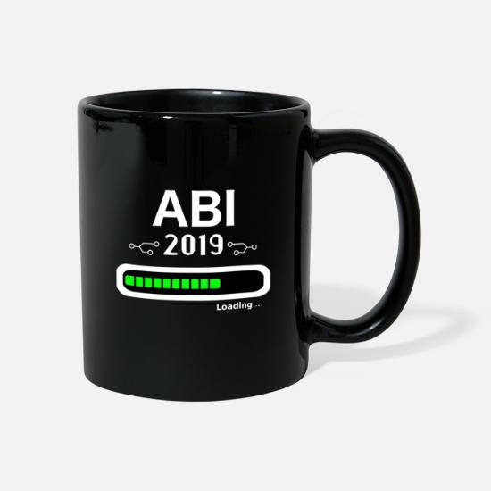 High School Senior Mugs & Drinkware - Abi Loading 2019 T-Shirt Graduation T-Shirt Graduation - Mug black