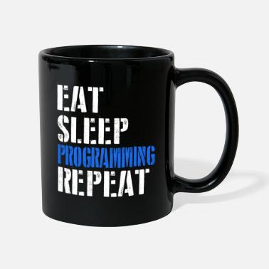 Garden Eat. Sleep. Programming. Repeat. - Mug