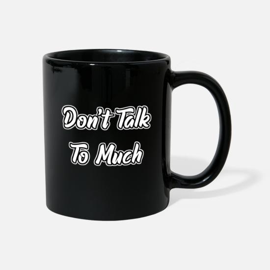 Emo Tassen & Becher - Don't Talk To Much - Tasse Schwarz