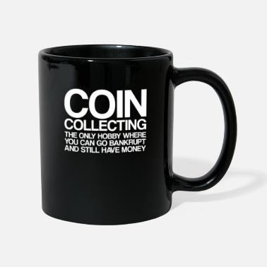 Coin Coin Collecting The Only Hobby | Coin Collector - Mok