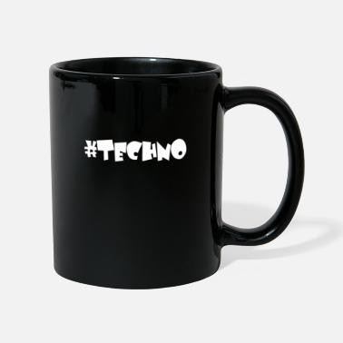 Techno Music Techno - Music - #techno - Mug