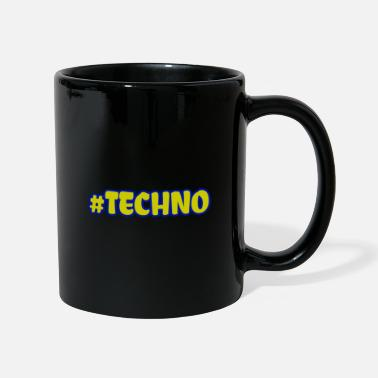 Techno Music Techno - Music - # techno # - Mug
