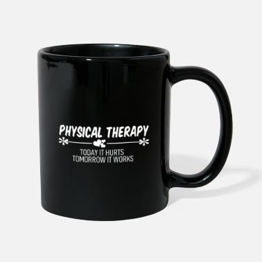 Physiotherapy Physiotherapy effect - Mug