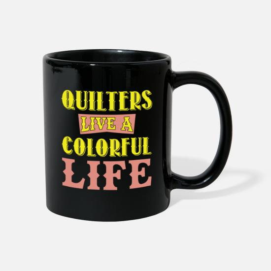Machine Mugs & Drinkware - Quilters Live A Colorful Life Sewing Humor - Mug black