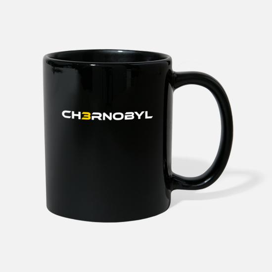 Gift Idea Mugs & Drinkware - Chernobyl nuclear reactor saying - Mug black