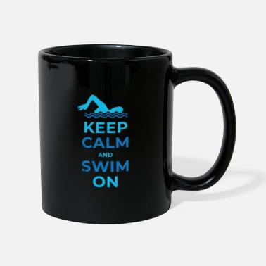 Keep calm and swim on fun design. - Mug