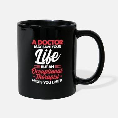 Occupation Occupational therapist occupational therapist occupational therapy - Mug