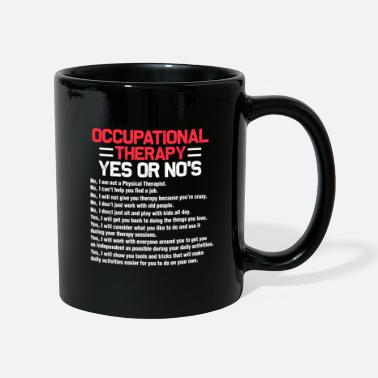 Occupation Occupational therapy occupational therapist - Mug