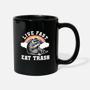 Live Live Fast Eat Trash Raccoon - Mug