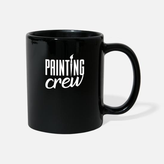 Lacquerer Mugs & Drinkware - Painter Painting Painting Painter Painting Team - Mug black