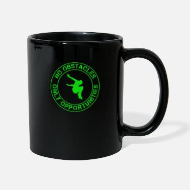 Obstacles No obstacles only opportunities parkour - Mug
