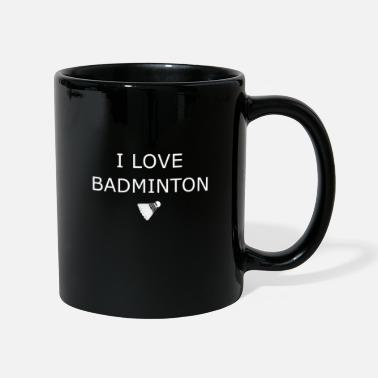 I LOVE BADMINTON - tournoi - Mug