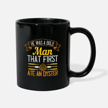 The Man He was a bold man that first ate an oyster 01 - Mug