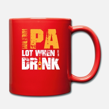 Beerathlon IPA Lot When I Drink - Drinking Beer Party Design - Mug