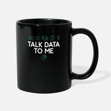 Analyst tees Vector Smart ObjectTalk data to me data analy - Mug