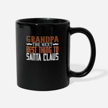 Honor Grandpa the next best thing to Santa Claus - Mug