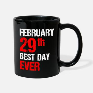Young February 29th Best Day Ever - Mug