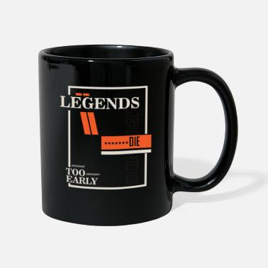 Sportlegende Legends never die - Tasse