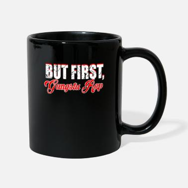 Gangsta Rap Gangsta rap - Mug