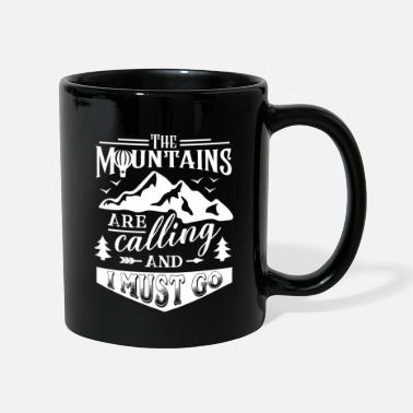 Mountains Mountains Mountaineering Mountaineers Mountaineering Mountains - Mug