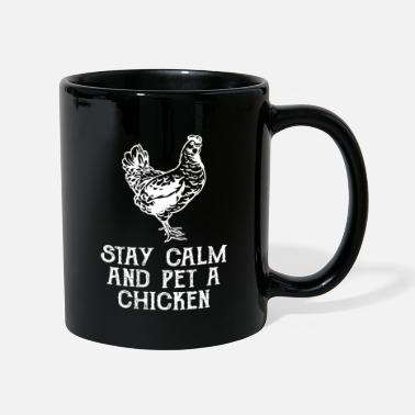 Rooster Stay calm and pet chicken - Mug