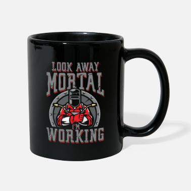 Oxyacetylene Welding Look away mortal i work | Welder - Mug