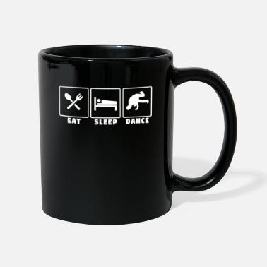 Breakdance Eat Sleep Dance - Breakdance Bboy Hip Hop Dance - Mug