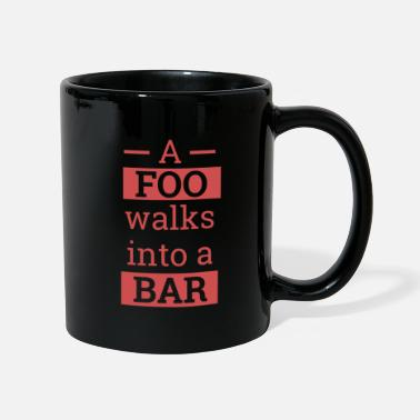 Web A Foo walks into a bar | Programmierer - Tasse