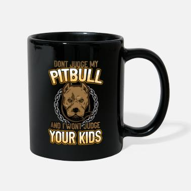 Pitbull no juzgues a mi Mitbull - Taza