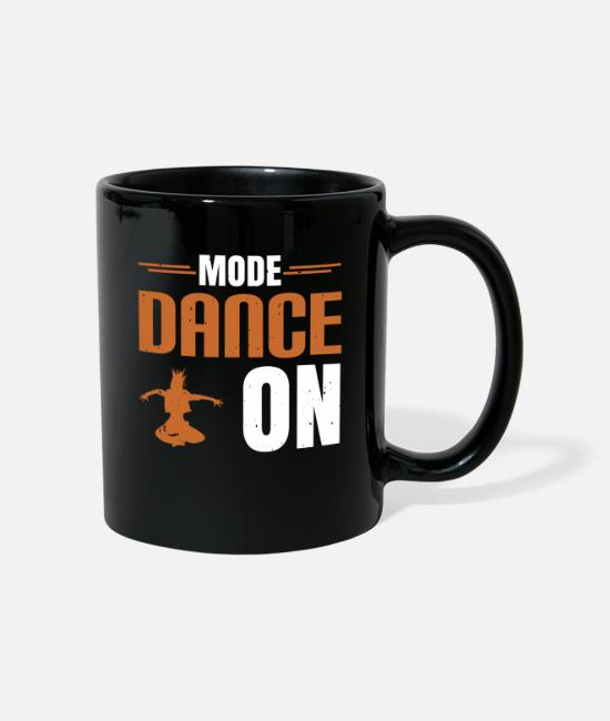 Streetwear Mugs & Drinkware - Fashion Dance On Gifts Passionate Dance Dancer - Mug black
