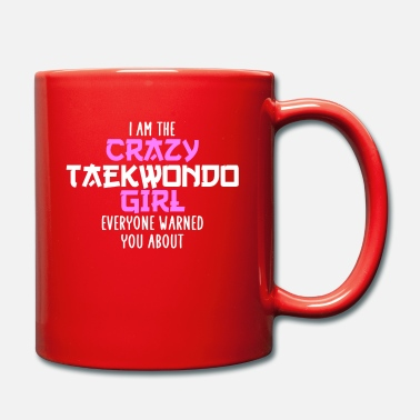 Meister i am the crazy taekwondo girl - Tasse