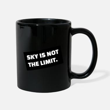 SKY IS NOT THE LIMIT - Tasse