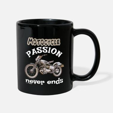 Motocycle Motorcycle Motocycle passion never ends - Mug