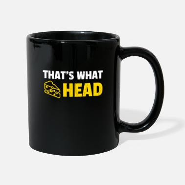Cheesehead That's What Cheesehead Funny Wisconsin Cheese T - Mug