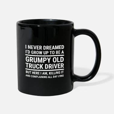 Grumpy Old Truck Driver Dreamed camiseta - Taza
