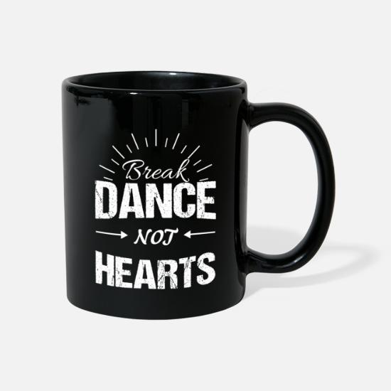 Break Dance Mugs & Drinkware - Breakdance funny sayings Bboying - Mug black